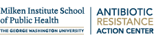 Logo: Milken Institute School of Public Health Antibiotic Resistance Action Center at The George Washington University
